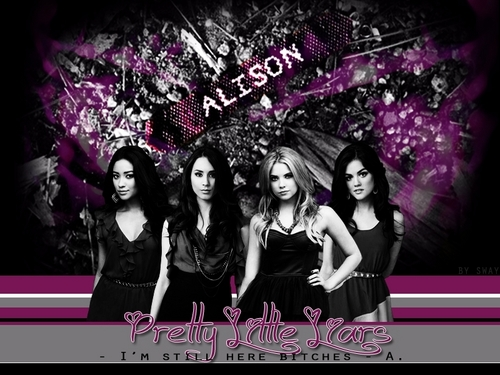 Pretty Little Liars TV Show wallpaper with a portrait entitled I'm Still Here
