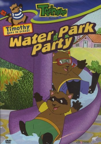 Timothy Goes to School: Water Park Partry