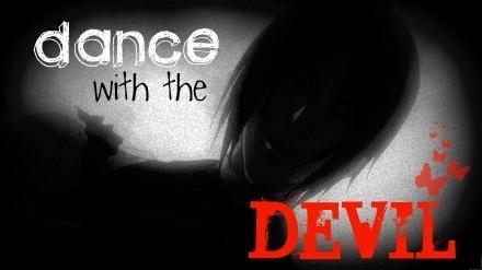Kuroshitsuji // Black Butler - Dance with the Devil