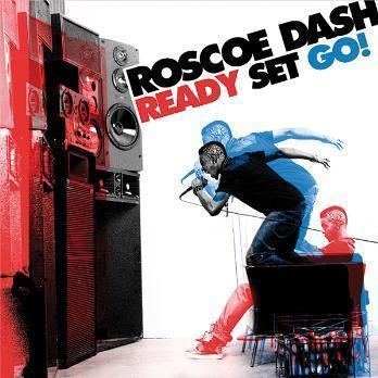Roscoe Dash Ready Set Go!