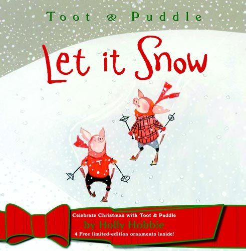 Toot and Puddle: Let It Snow