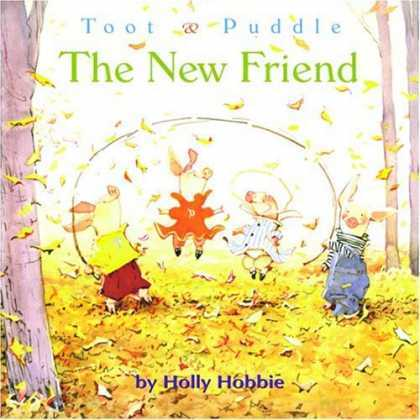 Toot and Puddle: The New Friend