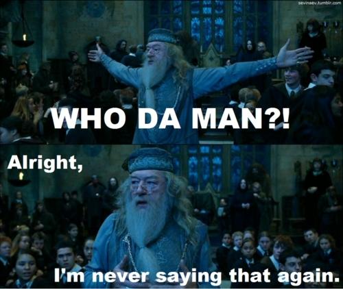 Who da man?!