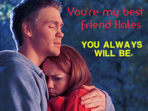 Lucas & Haley = BFF!