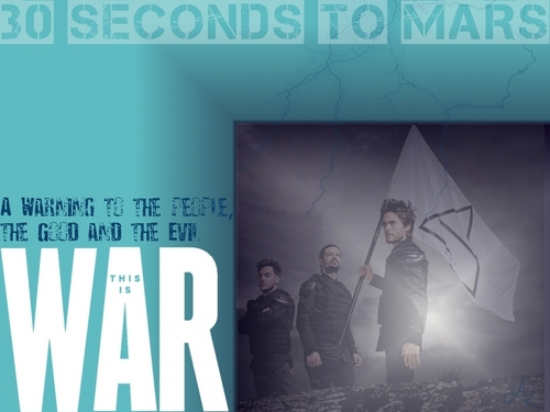 30 Seconds To Mars wallpaper containing a sign called This is War