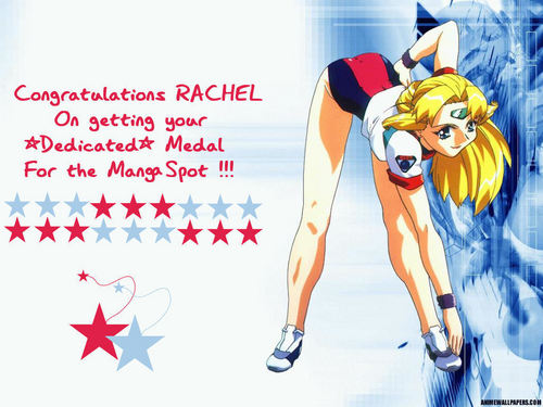 Congratulations Rachel on getting A Dedicated Medal for the Manga Spot :)