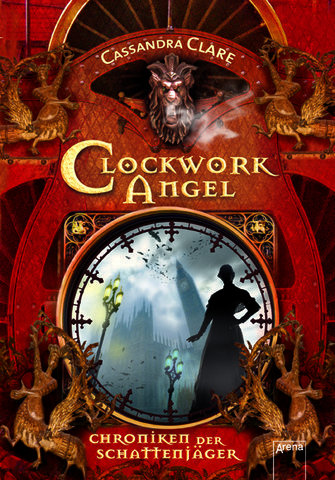 Cover of Clockwork Angel [German]