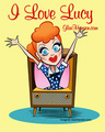 I Amore Lucy!