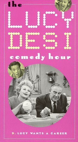 Lucy-Desi Comedy Hour: Lucy Wants a Career