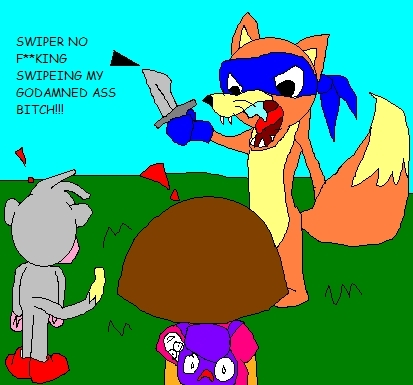 Swiper Has Had It