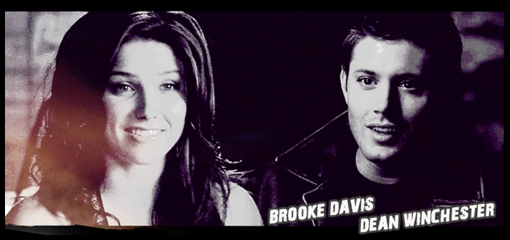 Brooke Davis and Dean Winchester