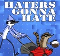 haterz guna hate (regular show) - regular-show photo