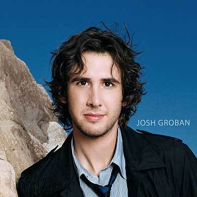 Josh Groban!