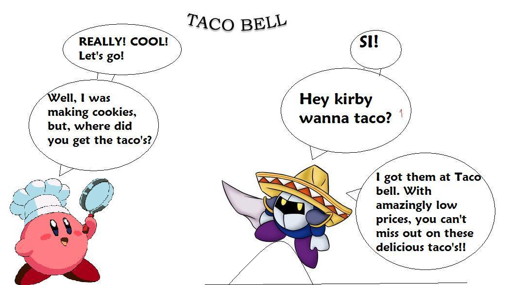 Kirby Wanna Taco?
