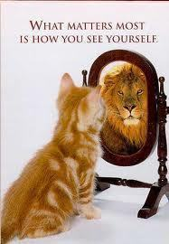 What matters most is how anda see yourself !
