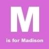 m is 4 madison<3