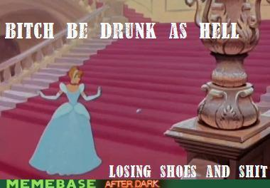 Cinderella be drunk