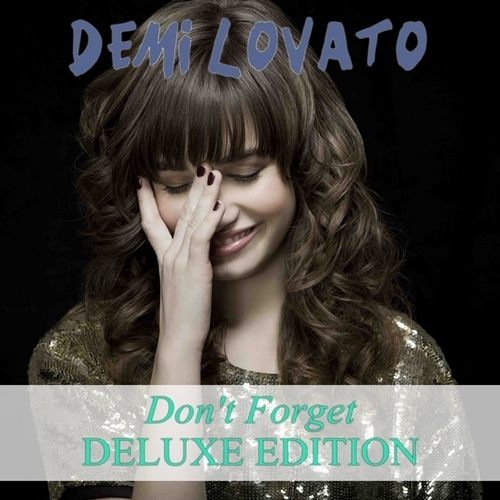 Don't Forget (Deluxe Edition) [FanMade Album Cover]