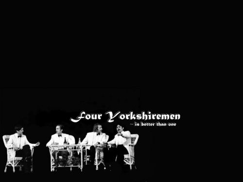 Monty Python wallpaper entitled Four Yorkshiremen