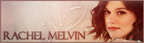 Rachel Melvin / Chelsea Brady