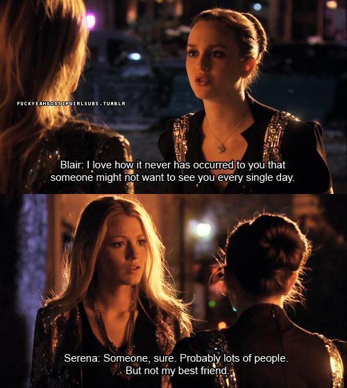 Serena And Blair Quotes. QuotesGram