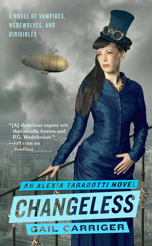 Changeless (The Parasol Protectorate #2)