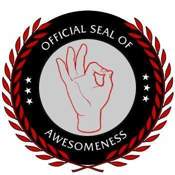 offical seal of awesomeness