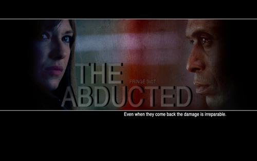 Fringe Season 3 The Abducted
