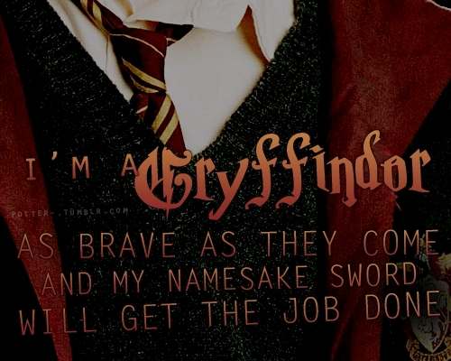 Gryffindor :))