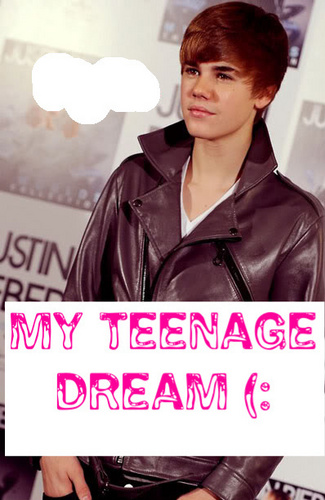 Justin ; Ты make me feel like I'm livin' a teenage dream the way Ты turn me on xxx (: