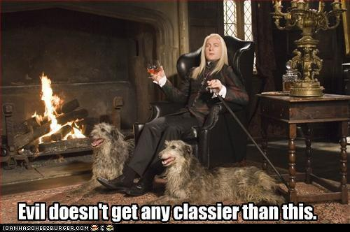 Lucius Malfoy-Rich and Evil