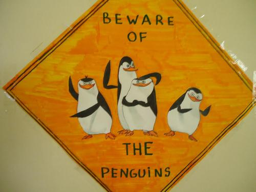 Beware of the penguins :D