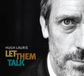 Hugh Laurie - Let Them Talk (CD-Cover) - hugh-and-lisa photo