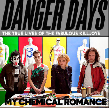 DANGER DAYS!!