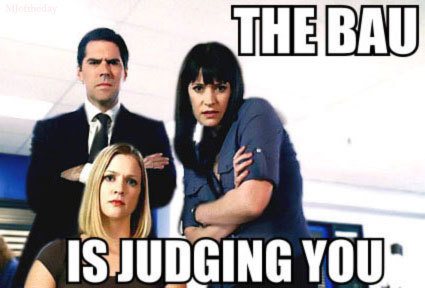 The BAU is Judging you!