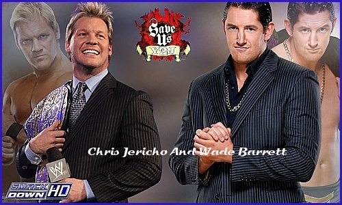 Wade Barrett and Chris Jericho