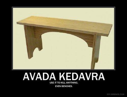 Avada Kedavra ANYTHING!