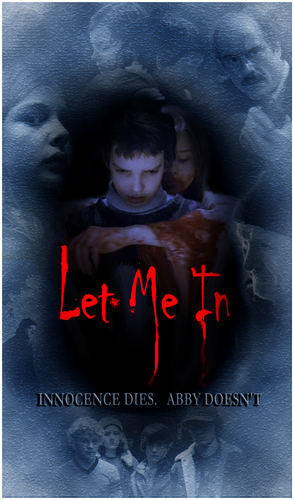 Let Me In fã Made Poster