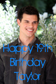 happy birthday Taylor - twilight-series photo
