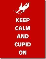 keep calm and cupid on