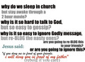 Why do we sleep in Church...