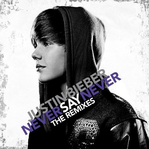 Never Say Never The Remixes Cover Art
