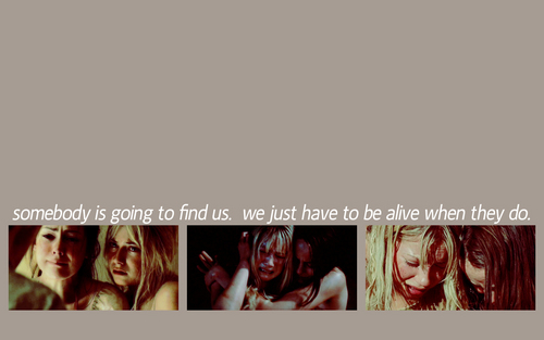 'Somebody is going to find us.'
