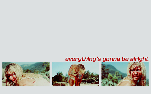 'Everything's gonna be alright'