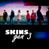 Skins.