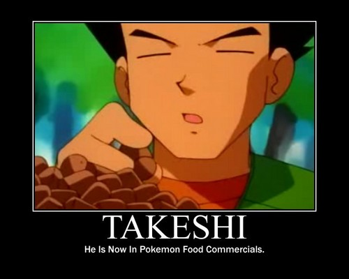 Takeshi Demotivational Poster!;3
