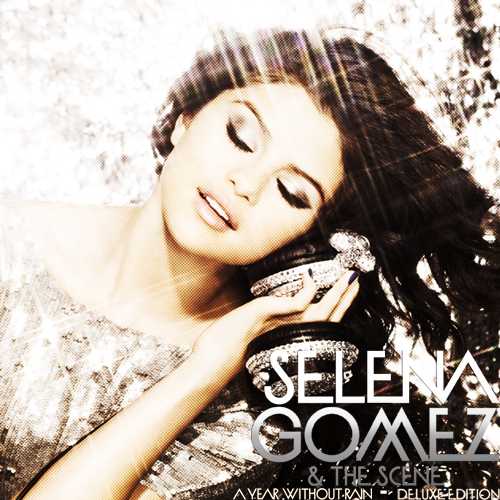 selena gomez the scene a year without rain a year without rain. A Year Without Rain (Deluxe