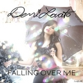 Demi Lovato - Falling Over Me [My FanMade Single Cover] - anichu90 fan art
