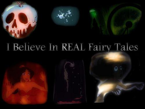 I believe in real fairy tales
