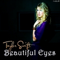 Taylor Swift - Beautiful Eyes [My FanMade Single Cover] - anichu90 fan art